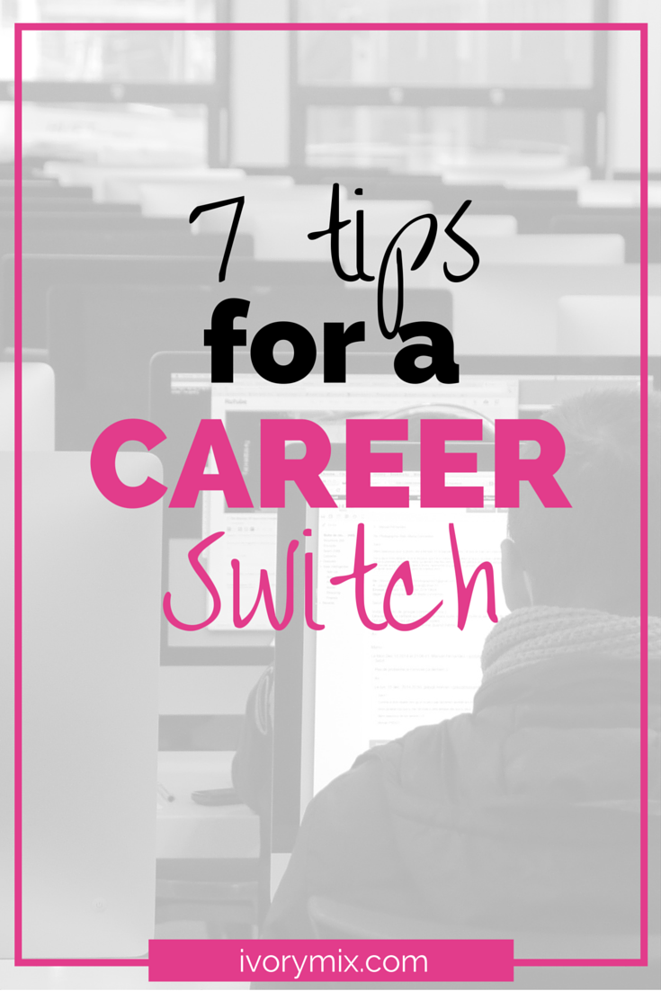 7 tips for a career switch