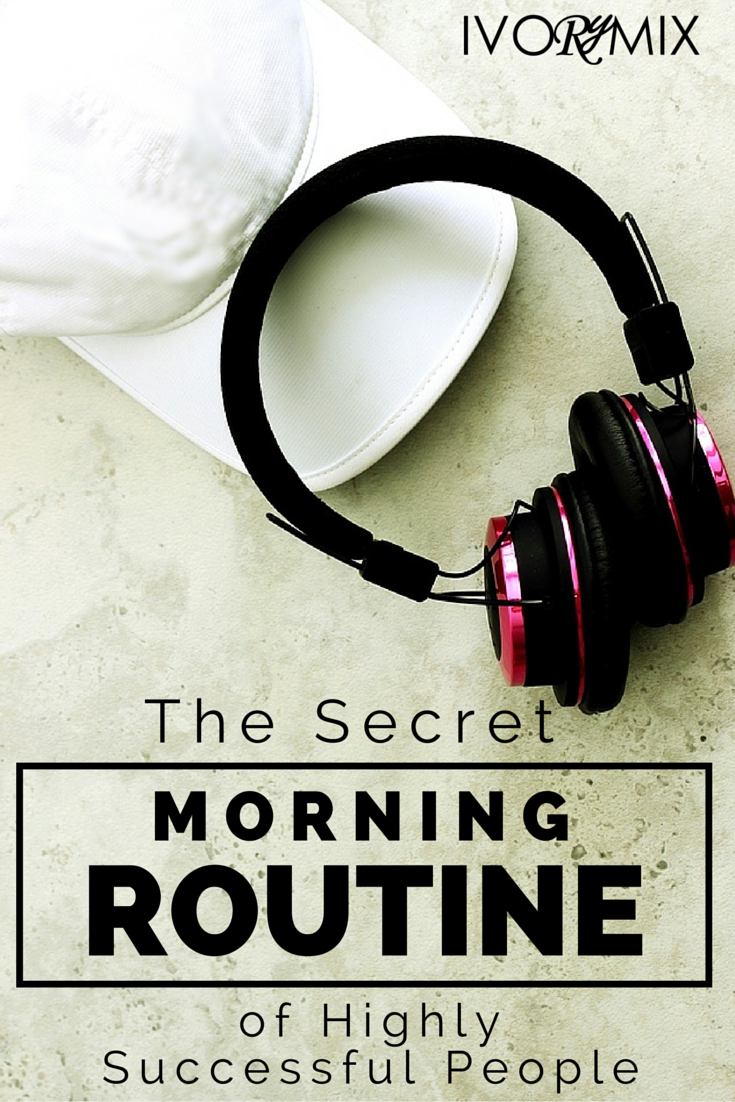The secret morning routine of highly uccessful people