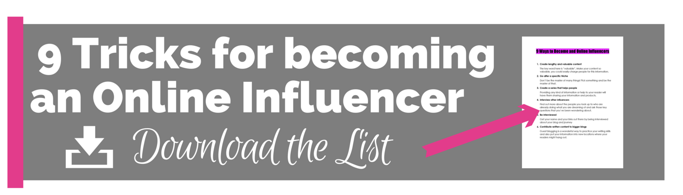 9 tricks for becoming an online influencer
