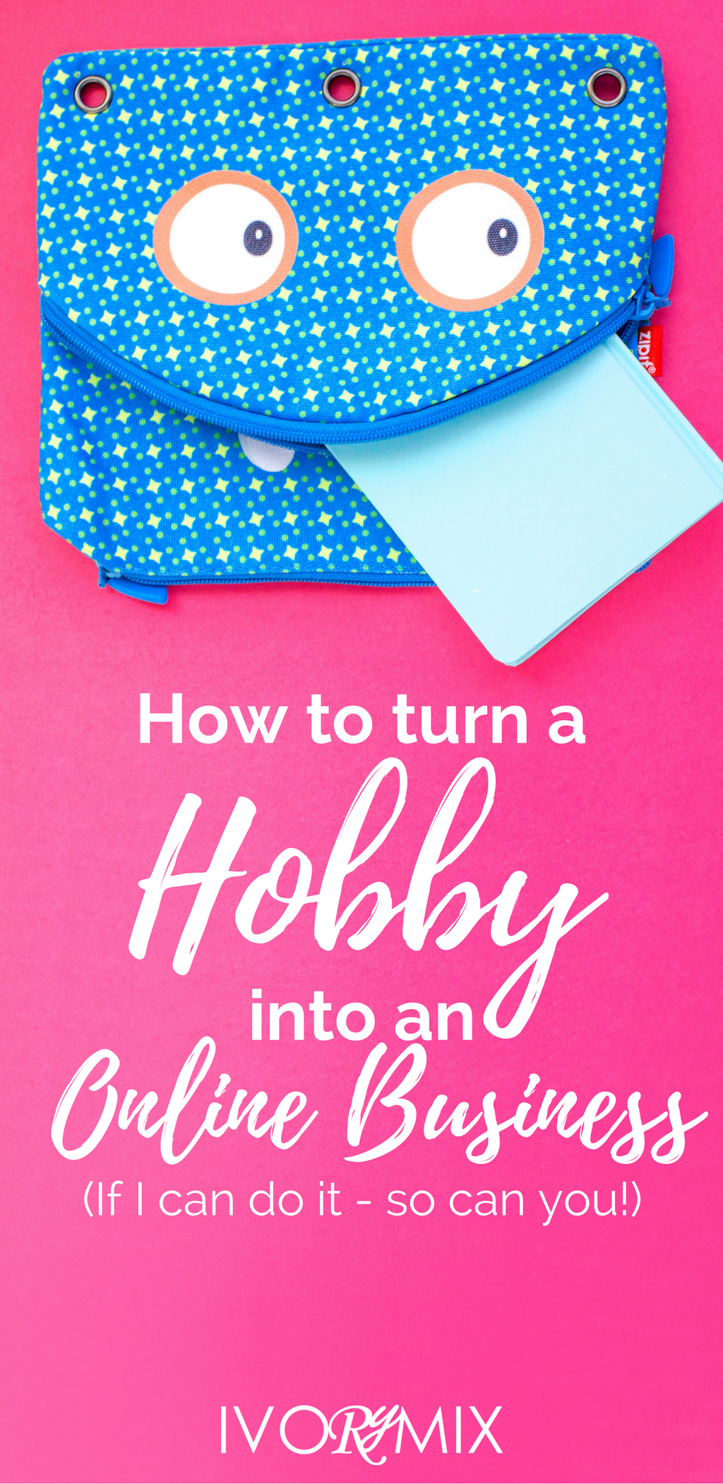 How to turn a hobby into a blog and online business