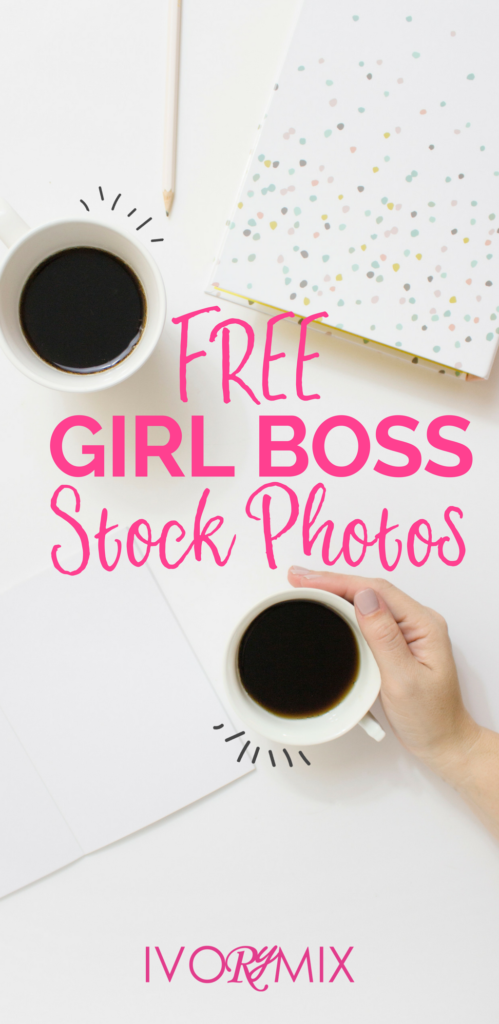Free girl boss feminine stock photos for your blog