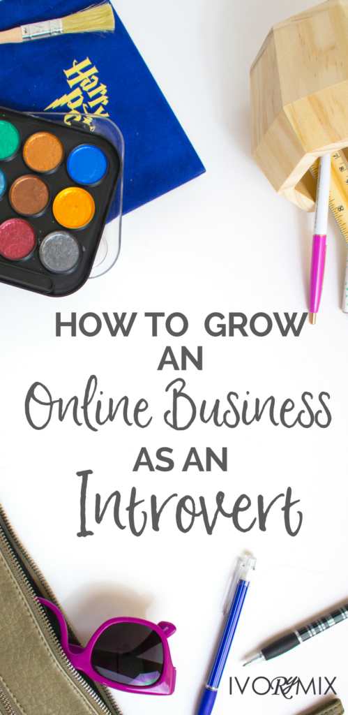 How to grow an online business as an introvert