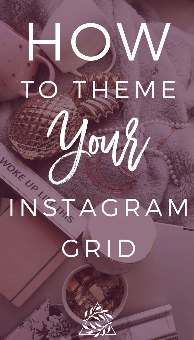 How to theme your instagram grid. How to create an instagram theme
