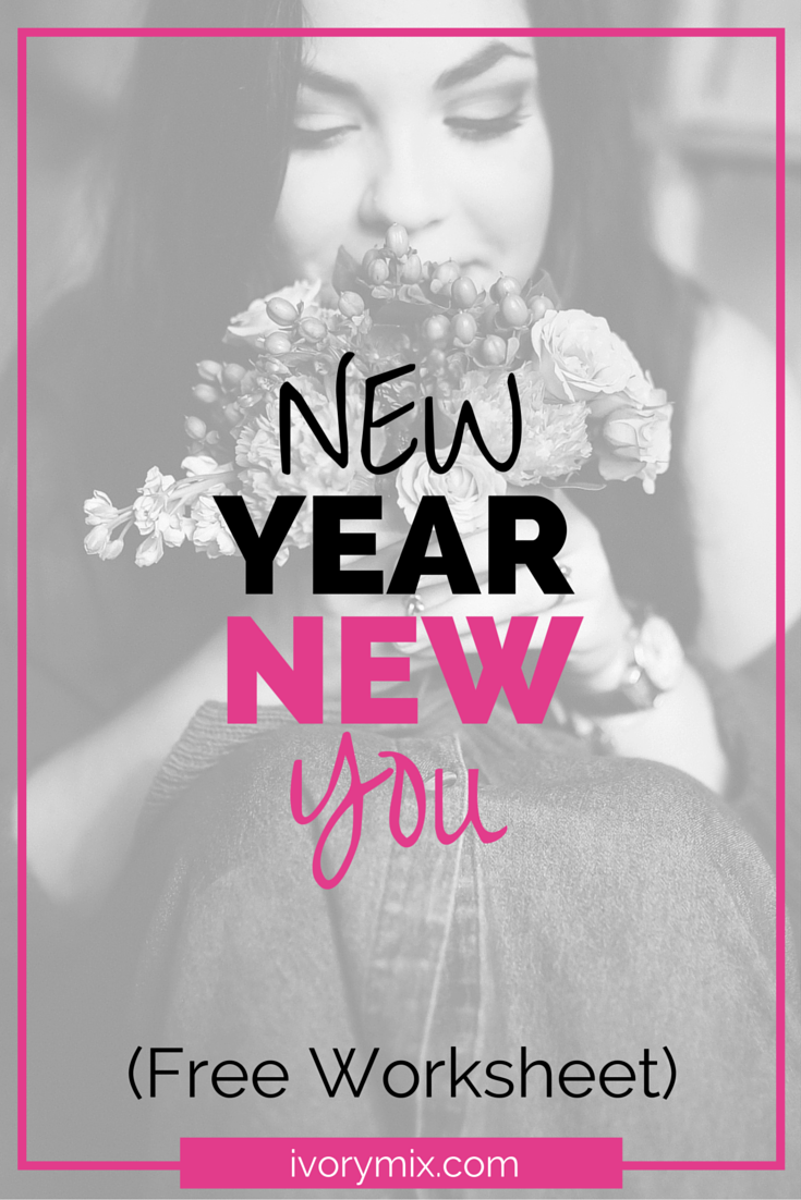 Make New year resolutions for a new you, that you can keep - free worksheet printable