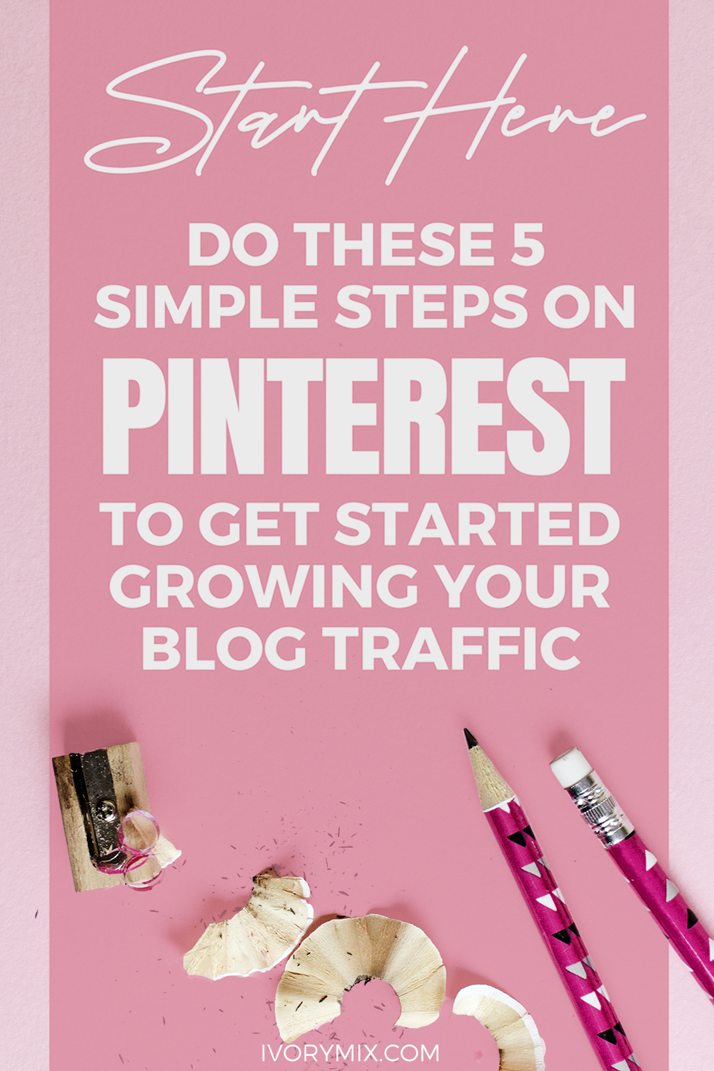 Start Here for setting up your Pinterest for your blog and business content marketing