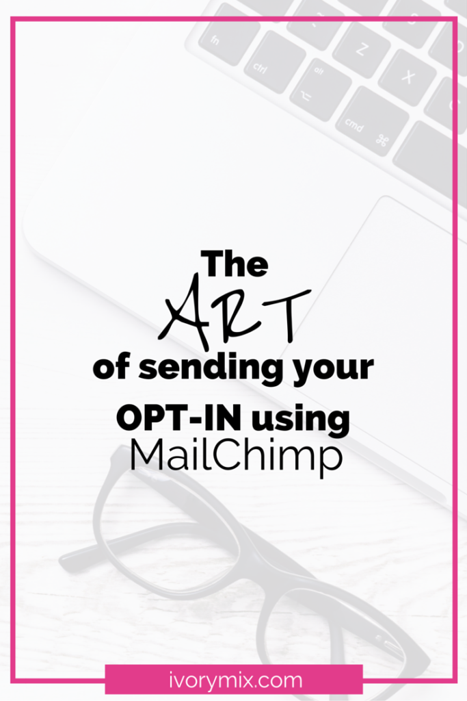 how to give your opt-in to subscribers using mailchimp email service
