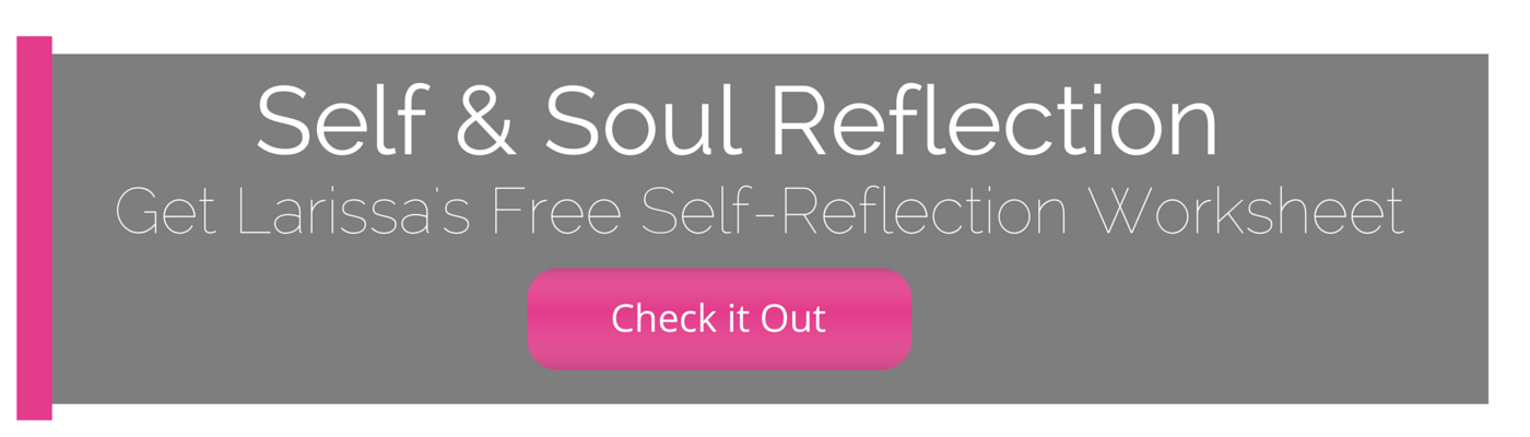 Get the self and soul reflection worksheeyt