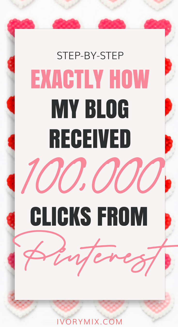 exactly how my blog received 100 thousand clicks from pinterest