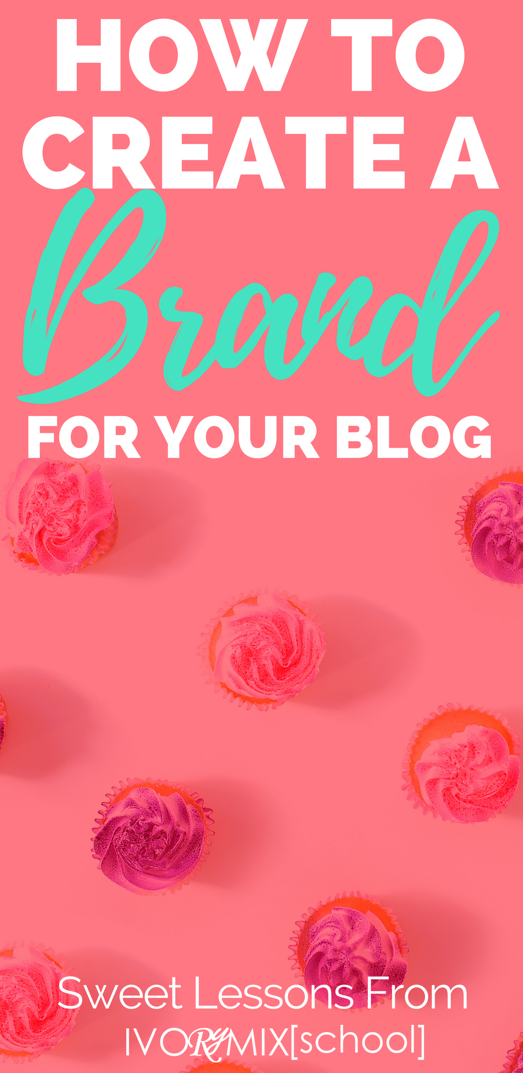 how-to-create-a-brand-for-your-blog-sweet-lessons-from-ivorymixschool-teachable-com-red-graphic