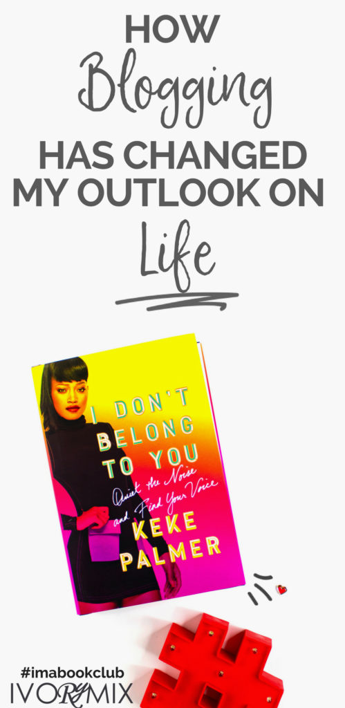 How blogging has changed my outlook on life