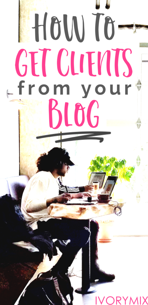 How to get clients from your blog for your business