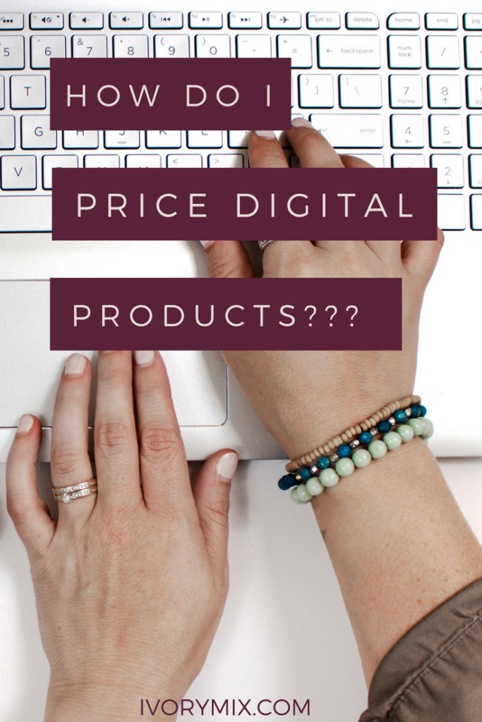 How to price digital products and make money blogging