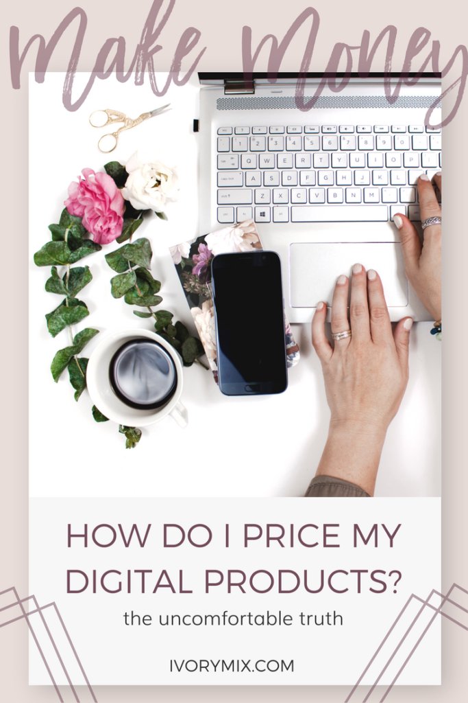 Make money, how to price my digital products on my blog and online business
