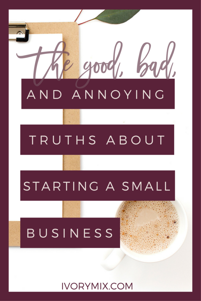 13 great annoying things about starting a small business and starting a home business