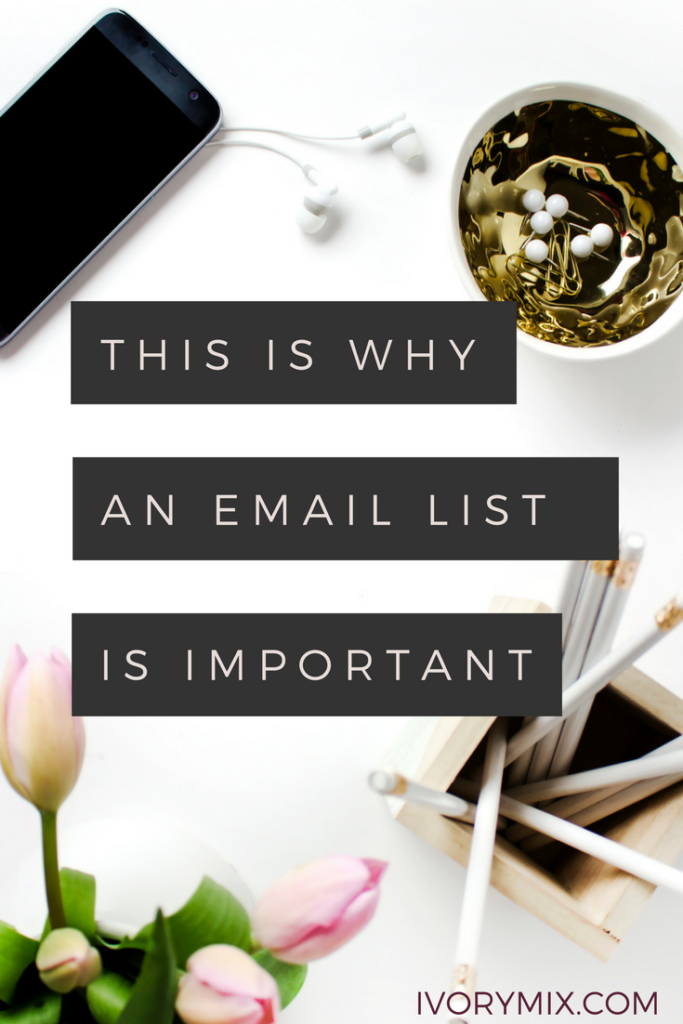 why an email list is important for bloggers