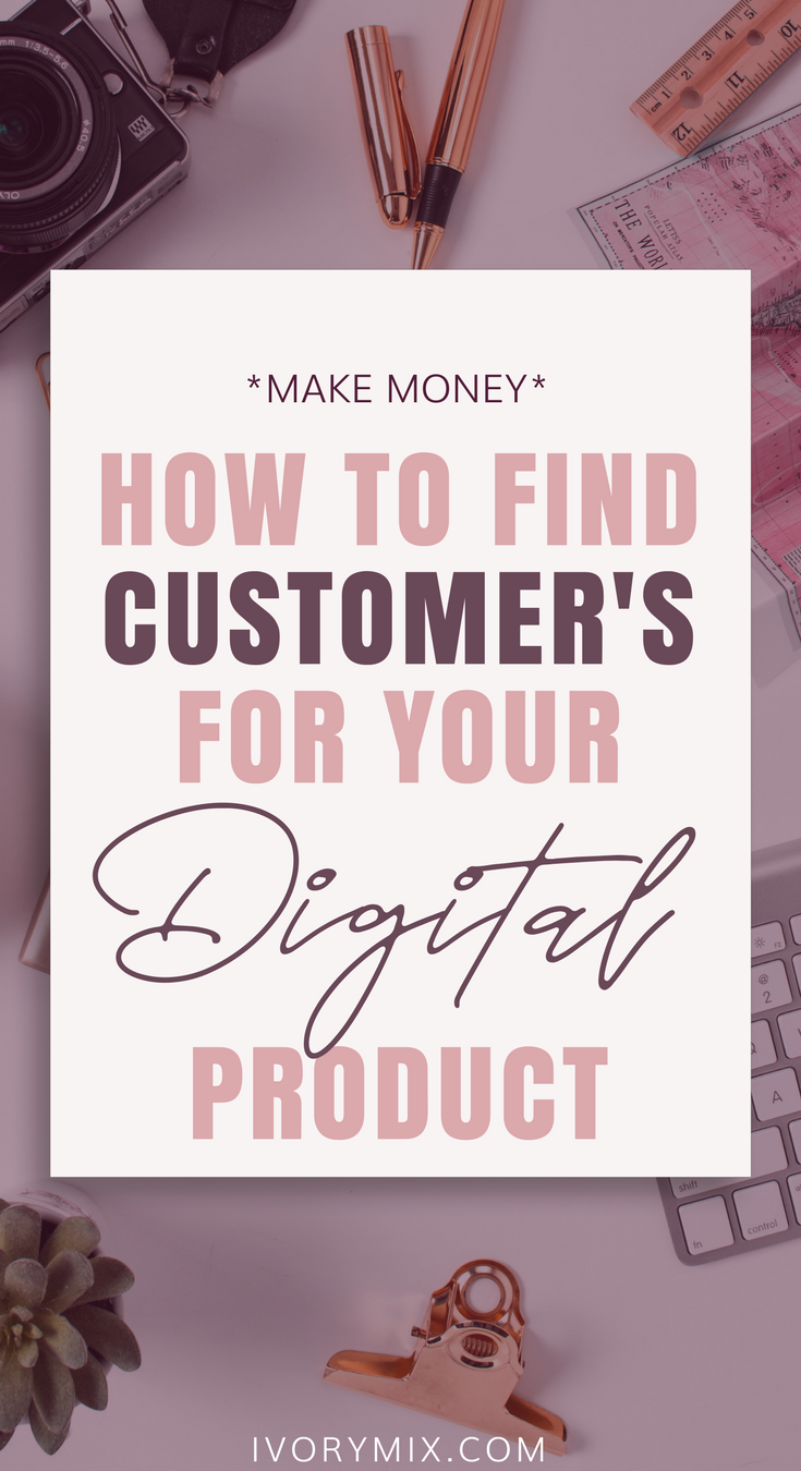 How to find customer for your digital product