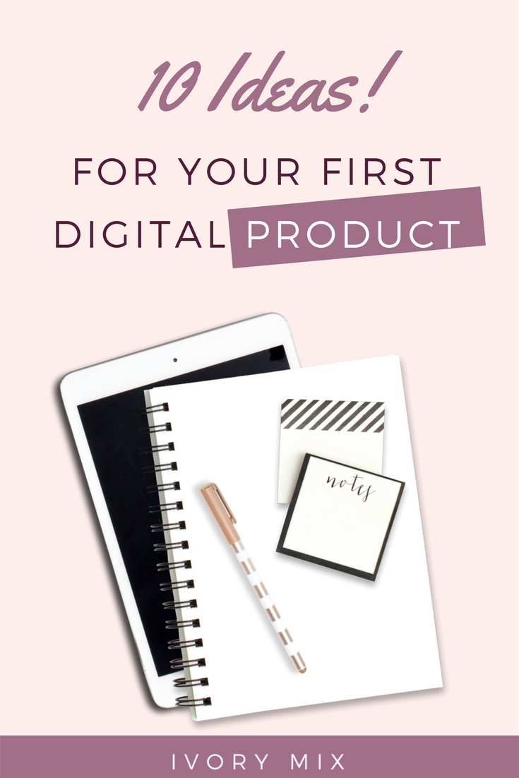 ideas for your first digital product