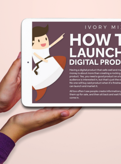 How To Launch A Digital Product