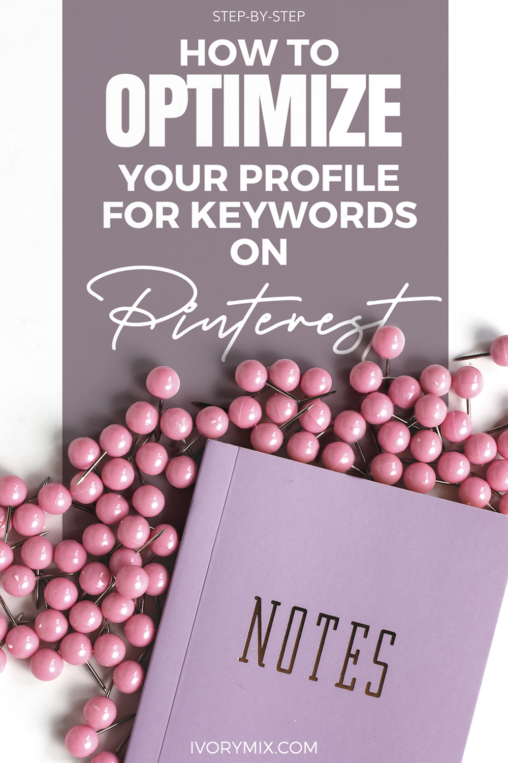 Keyword optimize your Pinterest profile and blog Step by step for better search ranking and marketing using SEO