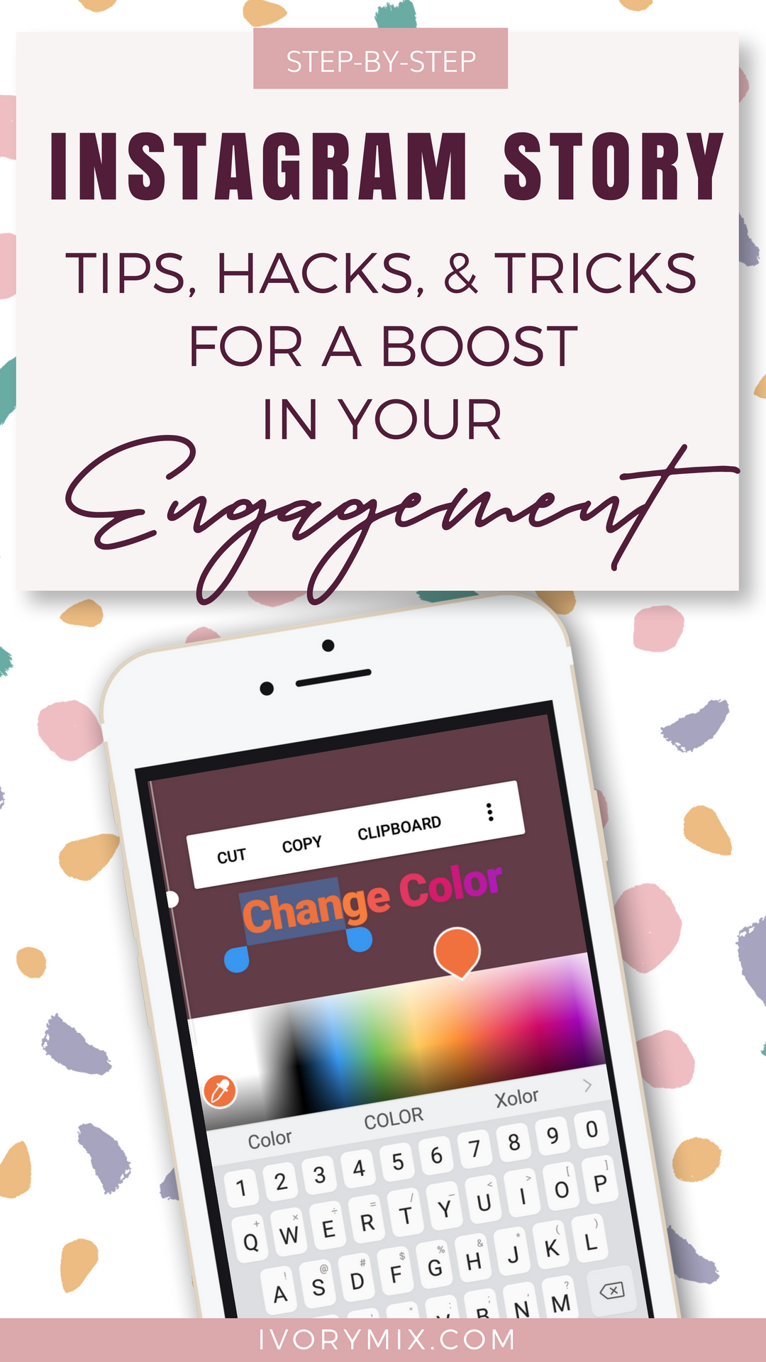 step by step instagram story tips hacks and tricks for a boost in your engagement || Check out this post for a detail look at how to make better looking instagram stories