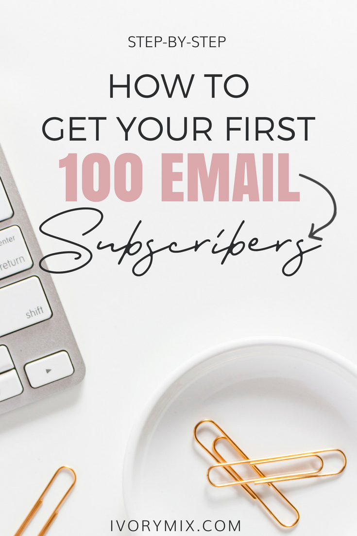 How to get 100 subscribers as a new blogger
