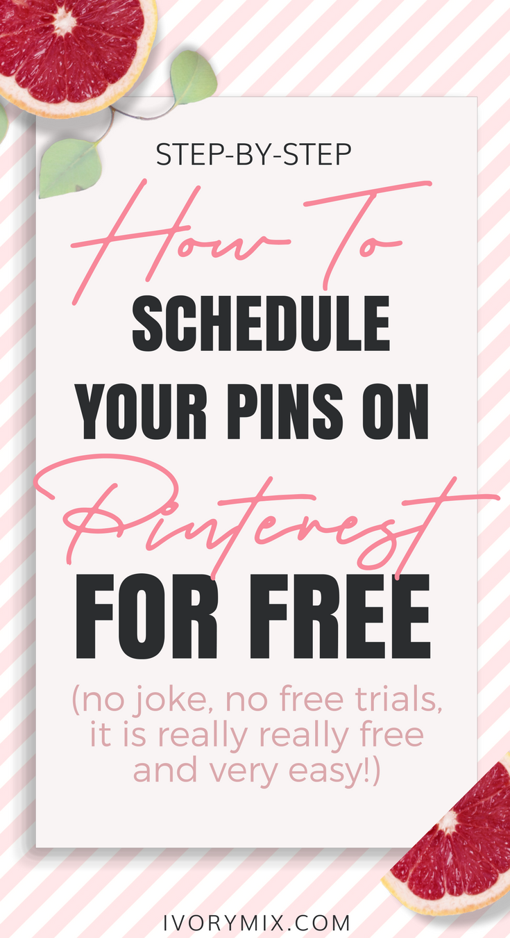 How to schedule pins on pinterest for free || Read the full blog post (with video tutorial)