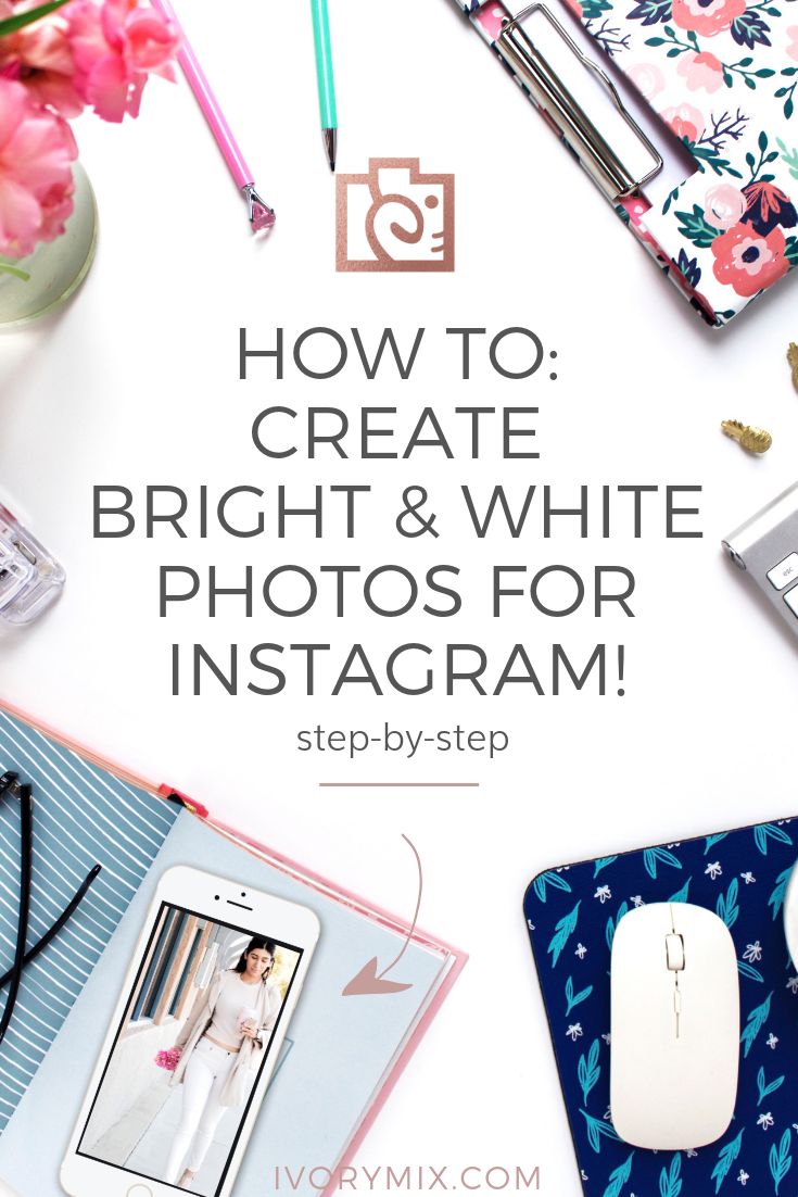 How to achieve bright white photos for Instagram without photoshop || How to edit iPhone photos for a clean, bright + white Instagram feed, Follow these instructions of How to Get Bright White Photos like you see on Ivory MIx. Plus learn other Photography Tips to take your images to the next level!