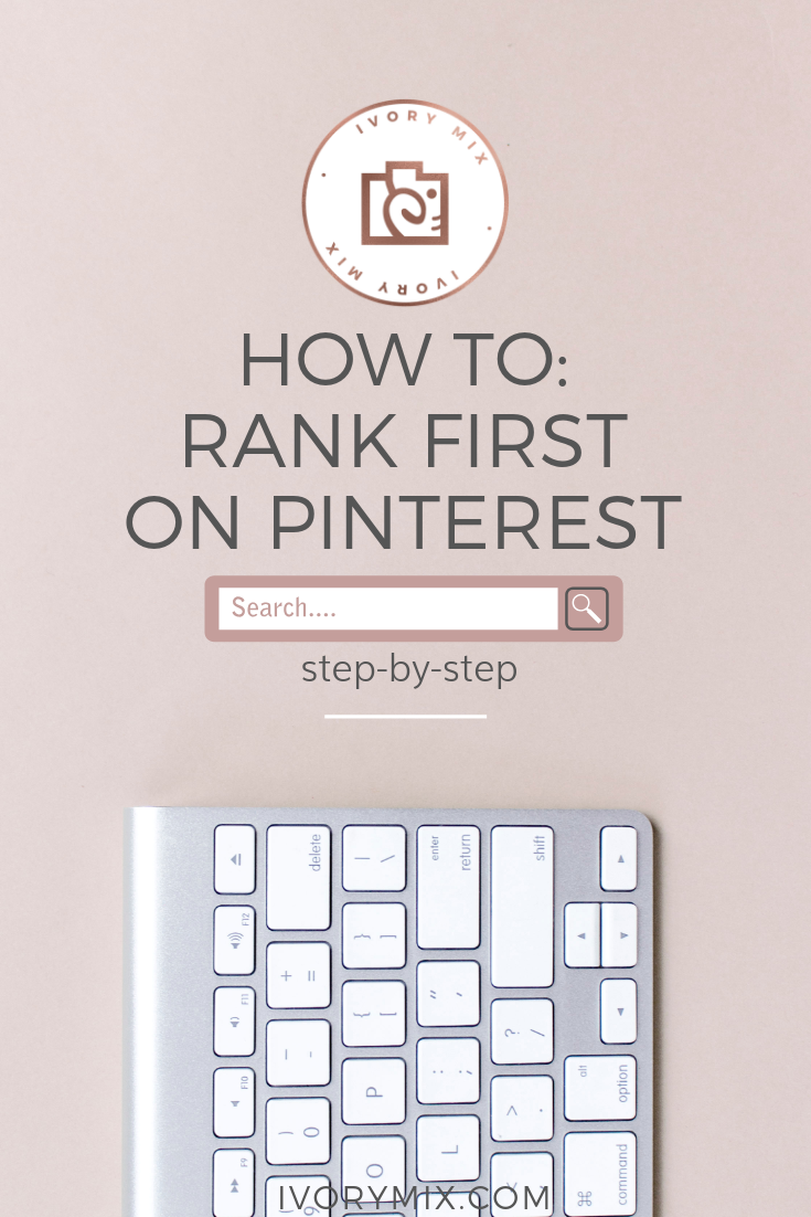 How to get your blog posts and content to rank on the first page of pinterest