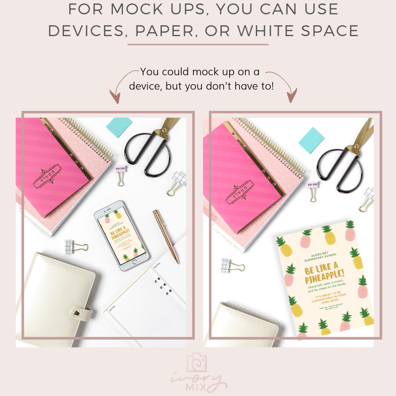 device mock up or paper mock up - you decide