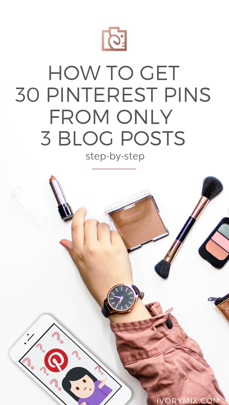 How to create 30 days (a month) of pins for Pinterest from just 3 of your blog posts || pin design tips, a Pinterest content strategy, marketing strategies, social media content, pinterest content calendar, content marketing strategy, and pinterest marketing tips