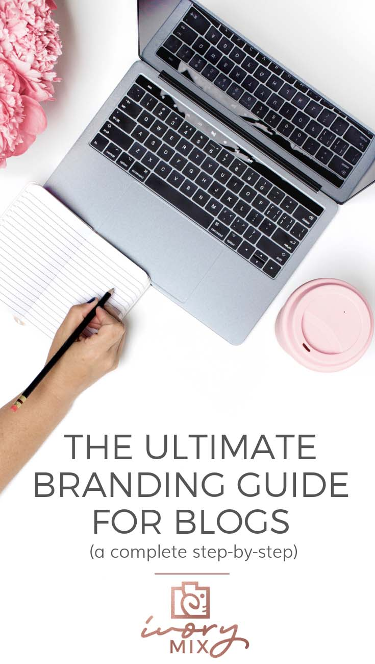 The complete and ultimate guide for branding your blog and business - brand identities, inspo, branding inspiration Complete blog and business branding guide colorful, creative how to, online branding tips visual, branding 101, website branding inspiration digital, style guide,