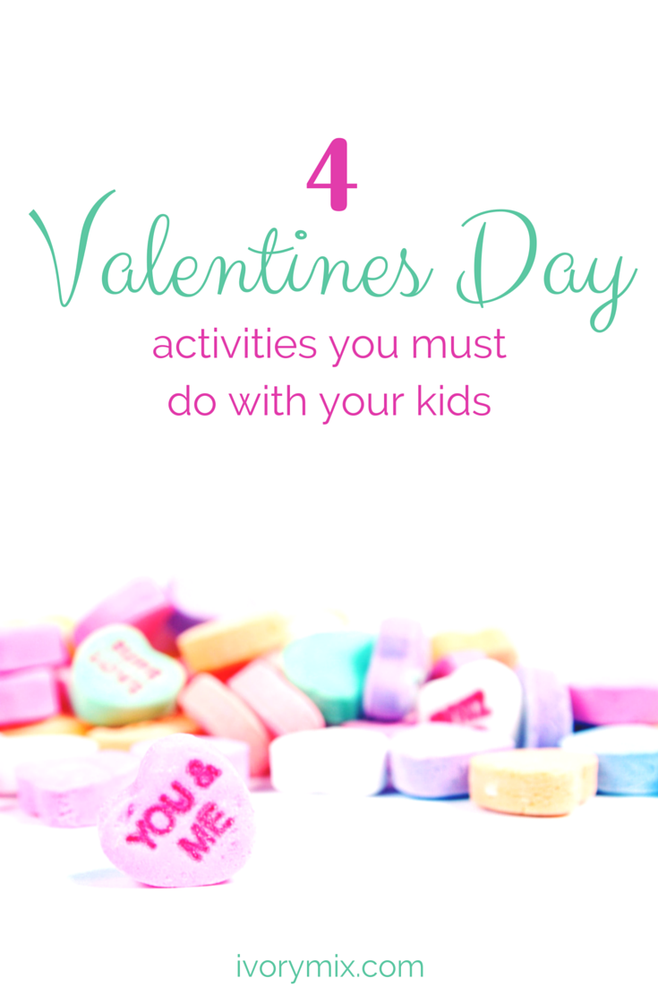 4 different valentines craft and activities you must try with your kids