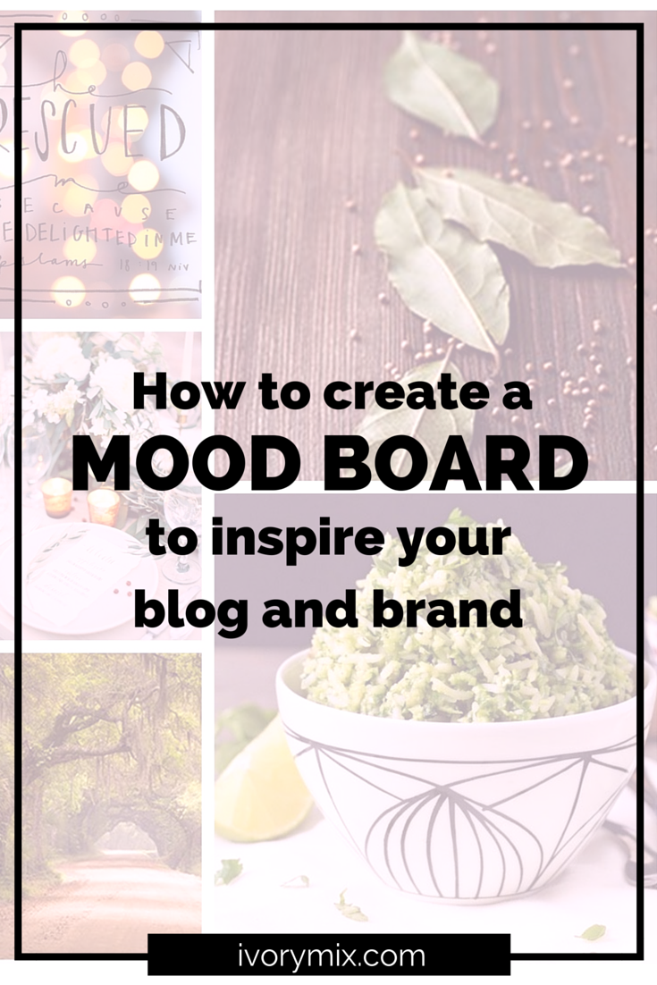 How to create a mood board to inspire your blog and brand for How to build a blog