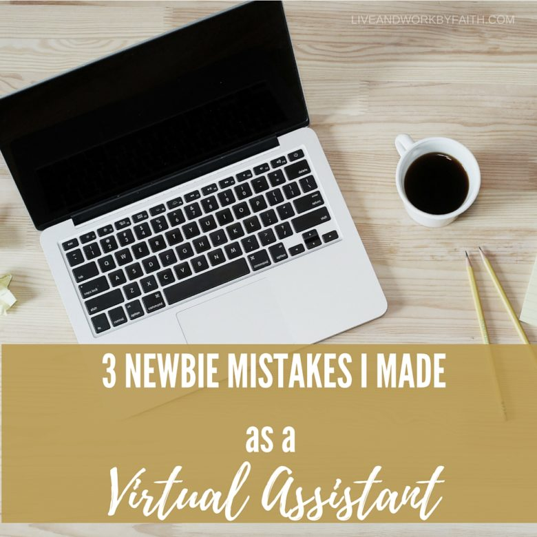 3 newbie mistakes I made as a virtual assistant