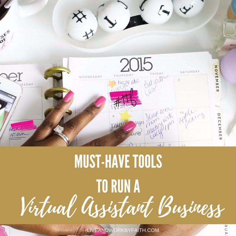 Must have toold to run a virtual assistant business