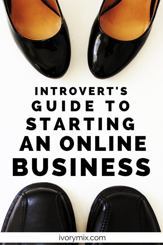Introverts guide to starting an online business
