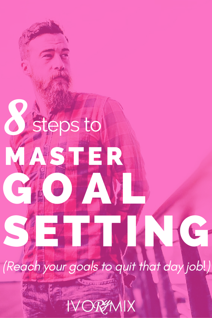 8 steps to master goal setting