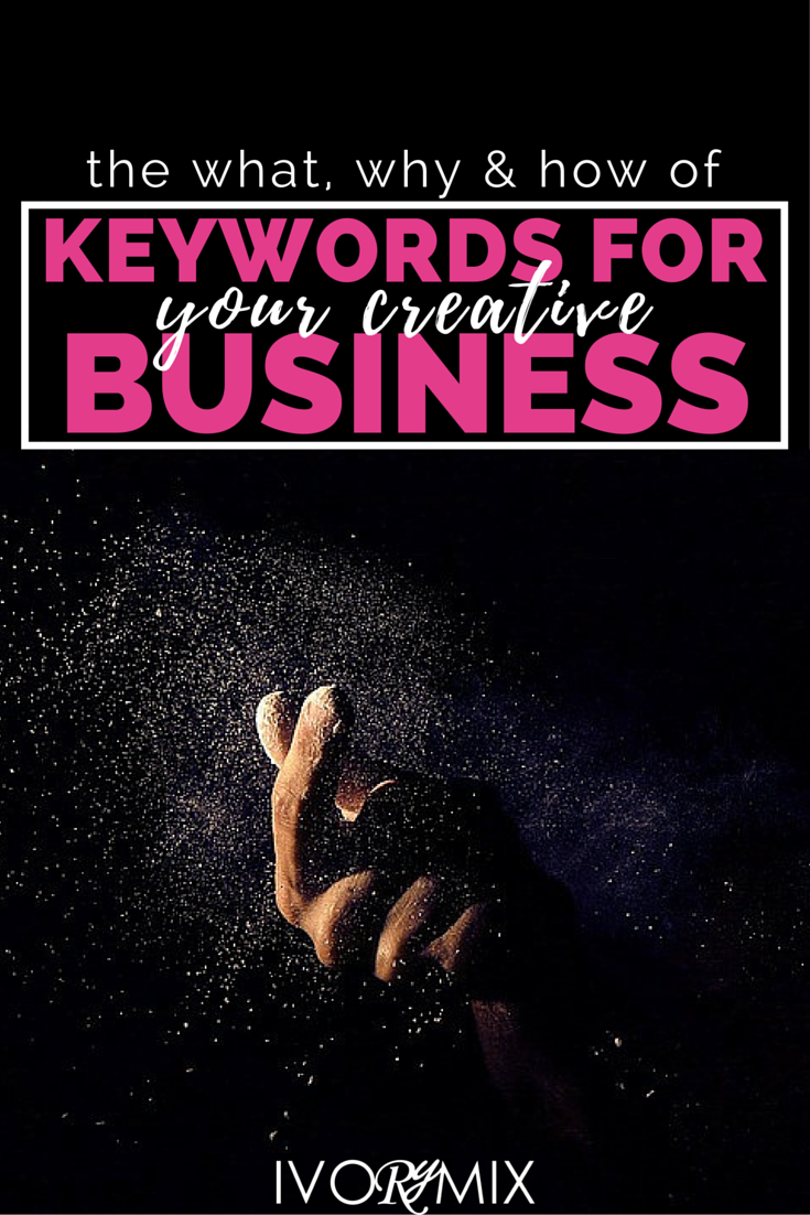 The what, why, and how of keywords for your creative business