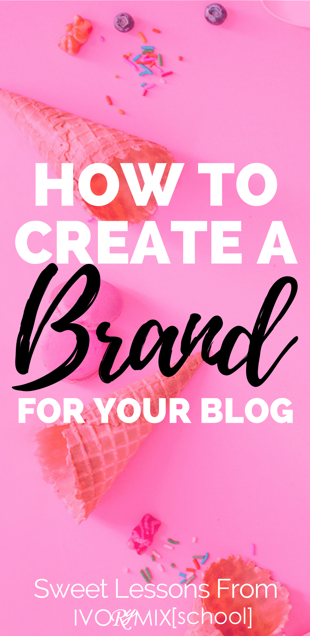 how-to-create-a-brand-for-your-blog-sweet-lessons-from-ivorymixschool-teachable-com