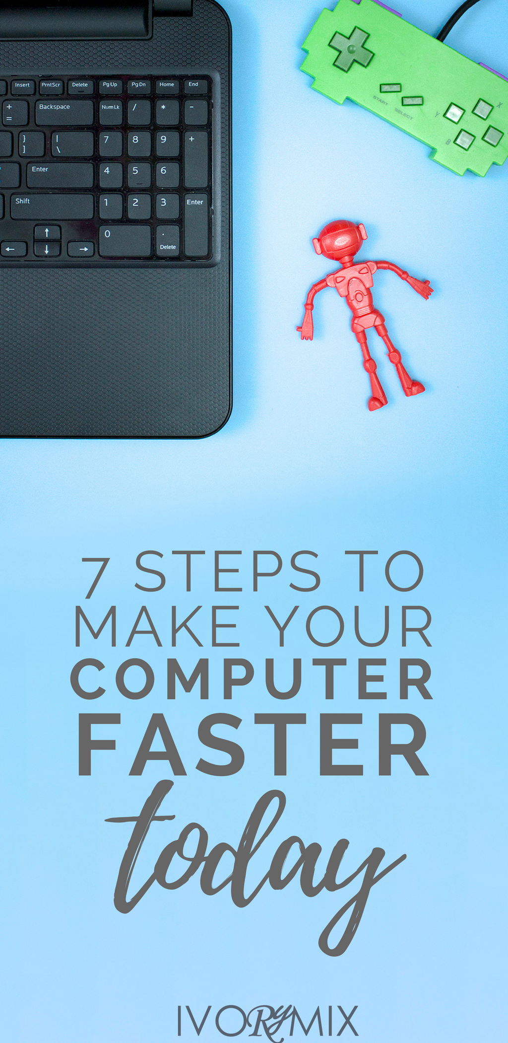 how to make your computer work faster