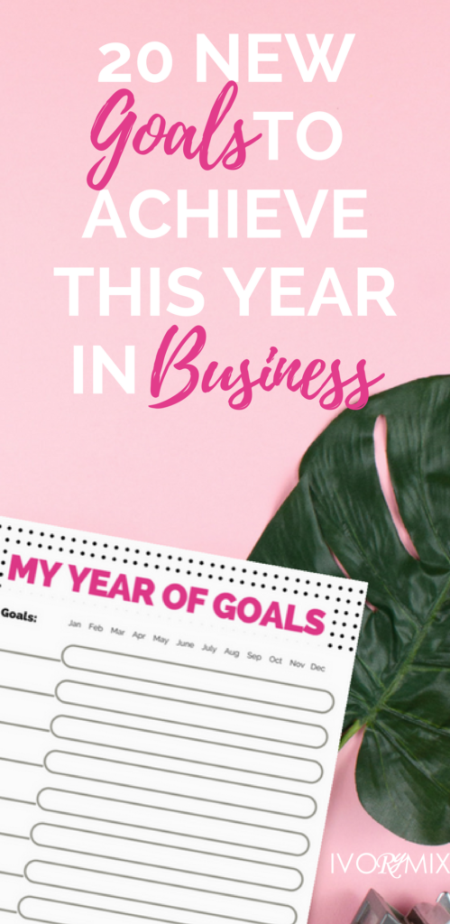 20 new goals to achieve this year in business for bloggers