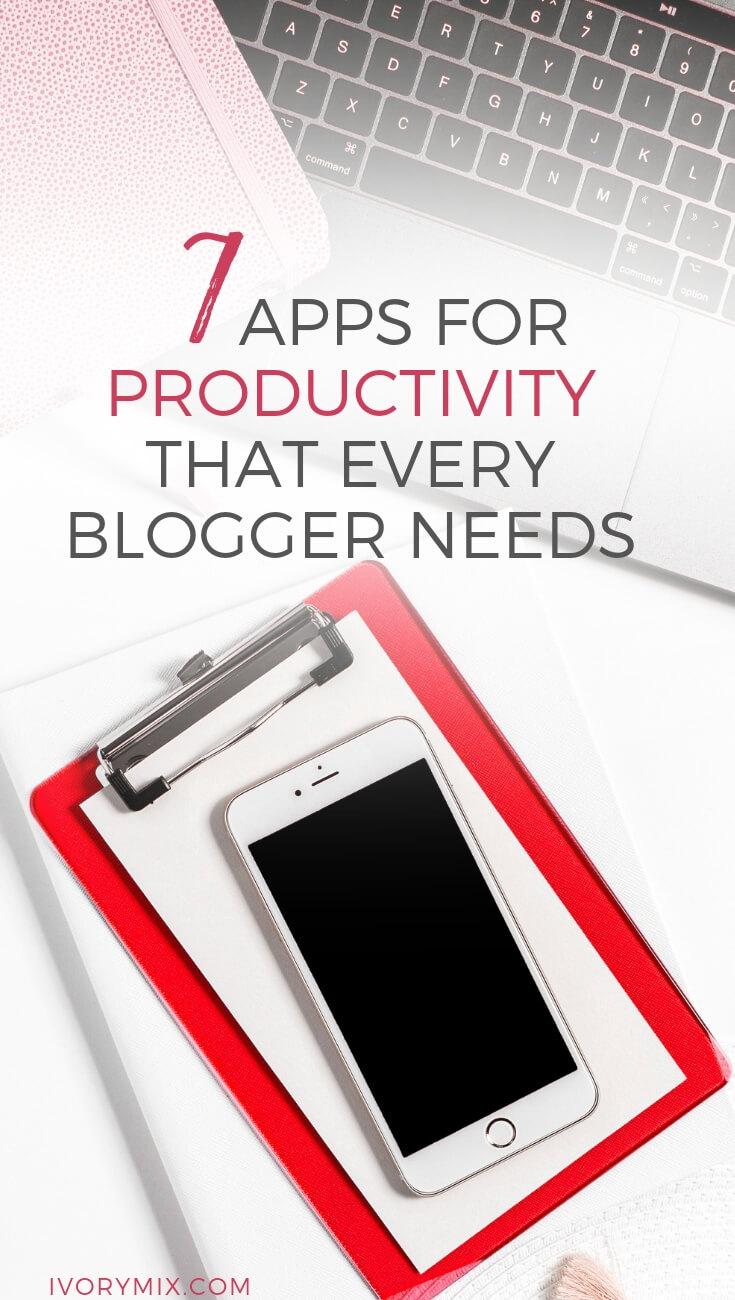 7 productivity app every blogger needs