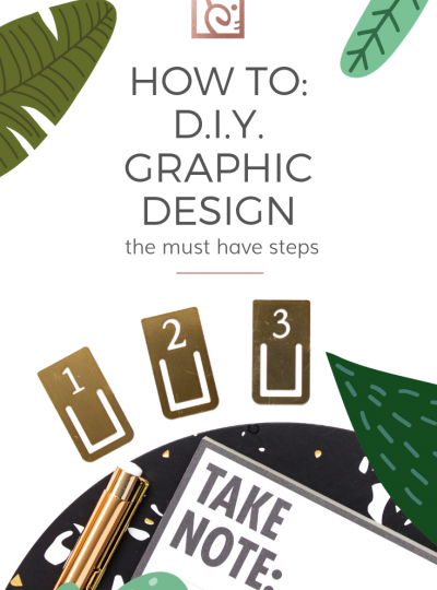 how to diy graphic design (do it yourself)