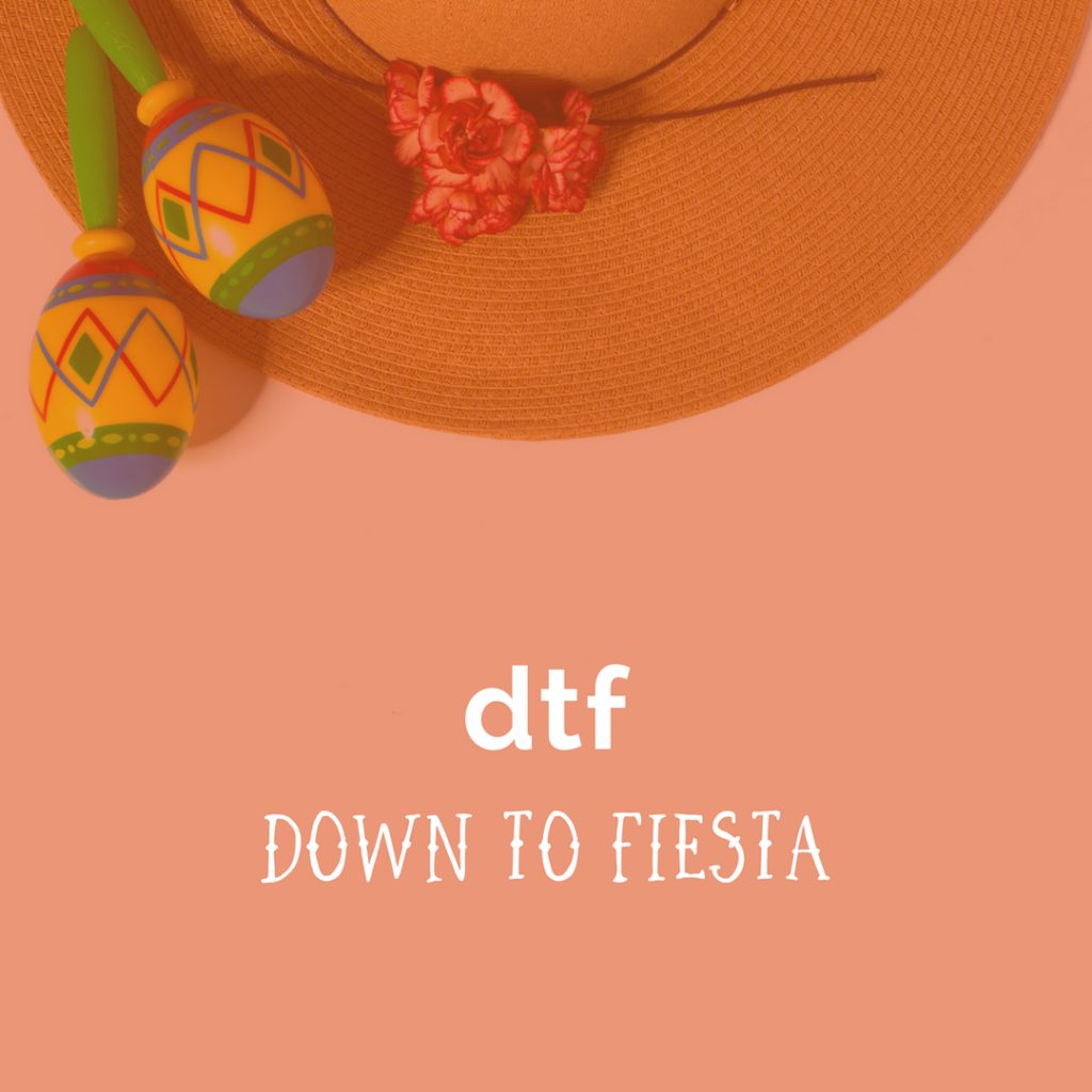 Our Favorite Photos Moodboard Quotes For Cinco De Mayo