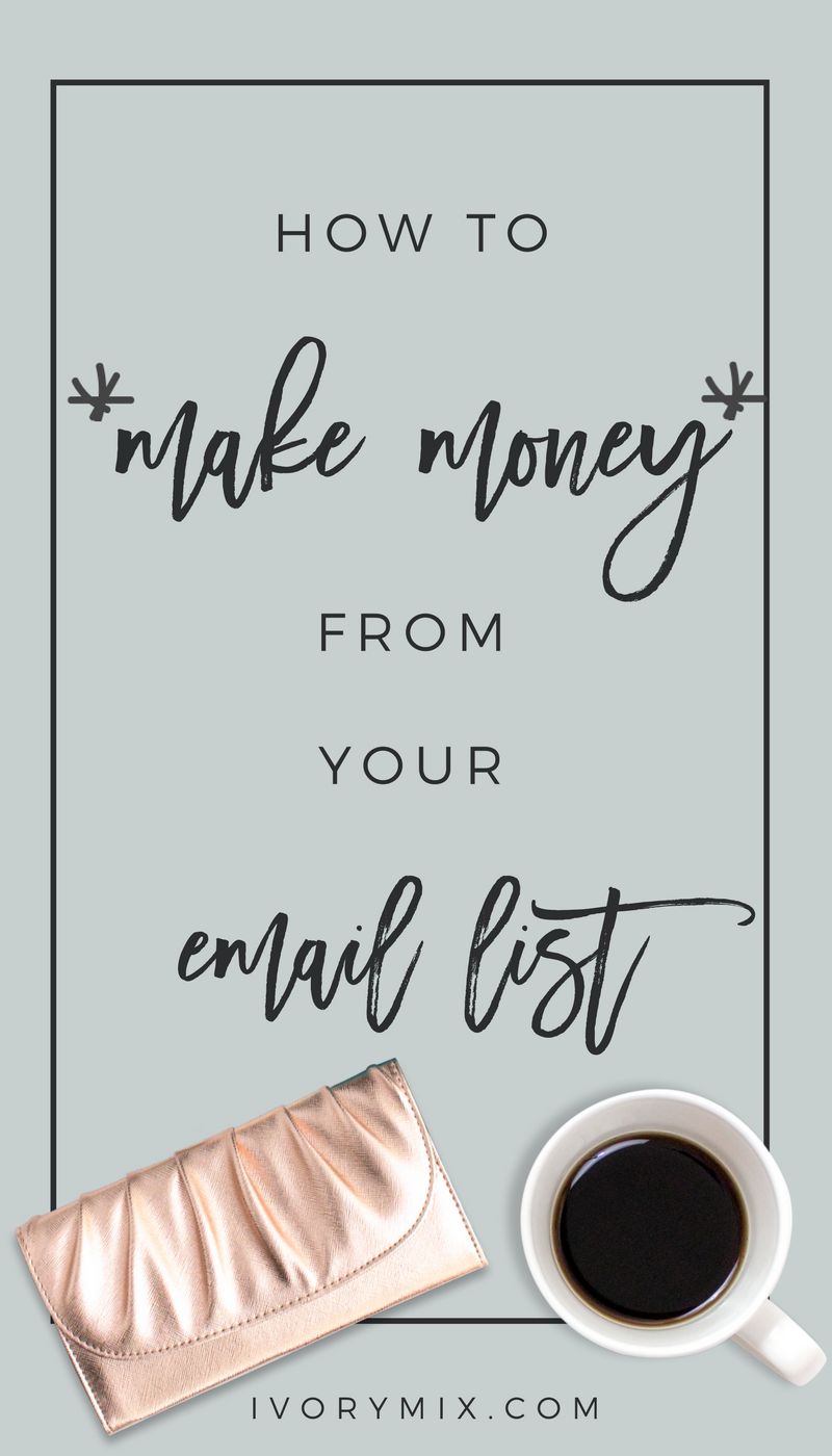 make money from and email list and make money with your blog