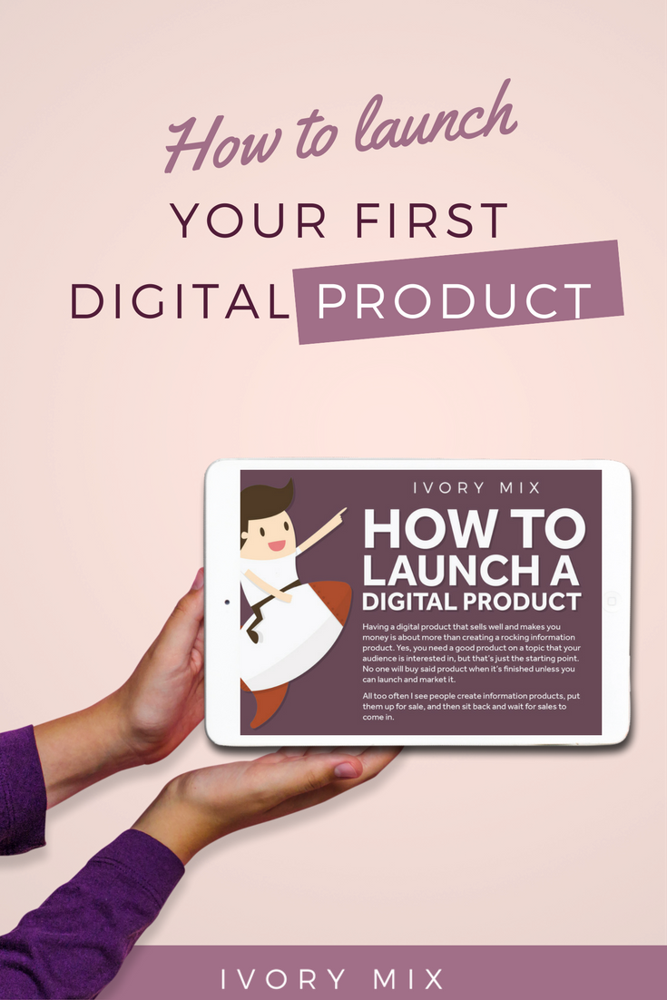 How to launch your first digital product