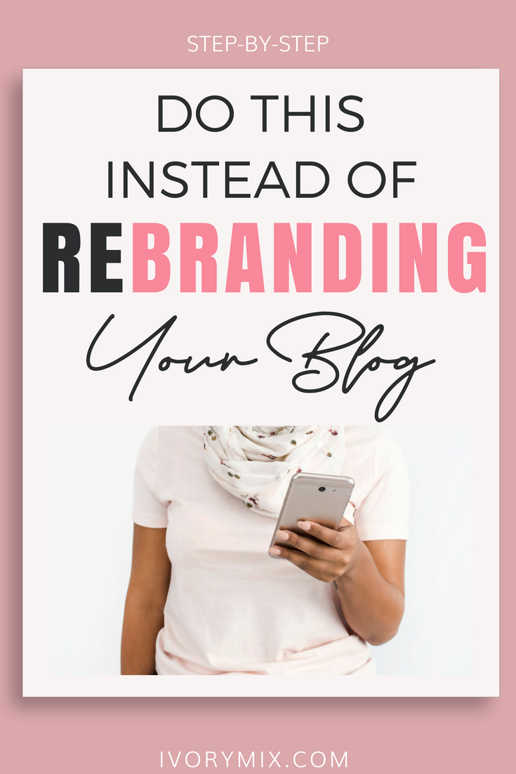 What to do instead of rebranding your blog