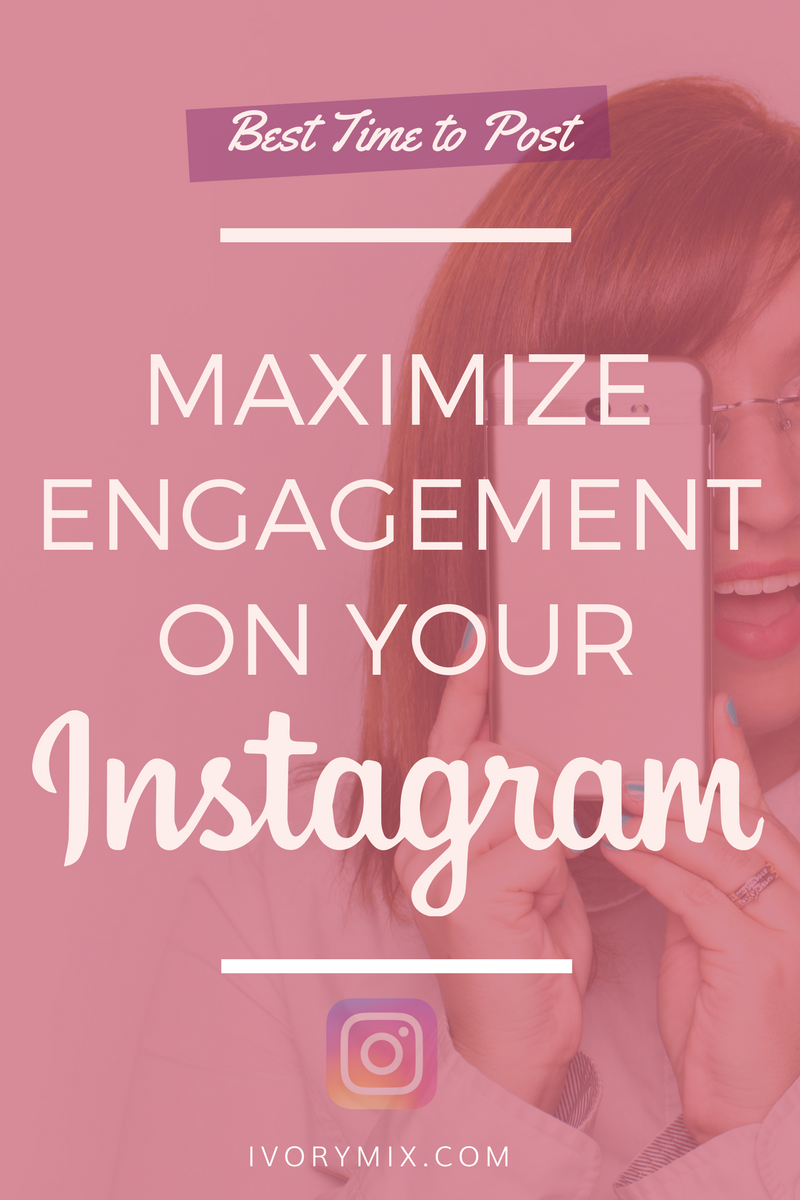 maximize engagement and content on instagram with the best time to post