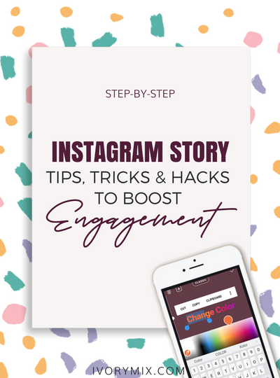 Instagram Story hacks and techniques to drive more engagement