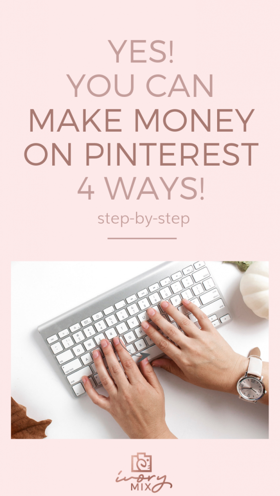 Here's how I make money on pinterest 4 different ways - you can too (even without a blog) // make money on pinterest, pinning on pinterest, selling on pinterest, learn to sell on pinterest
